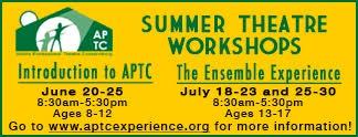 APTC Summer Theatre Workshops